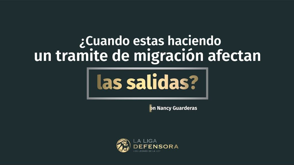 ¿Cuando estas haciendo un tramite de migración afectan las salidas?